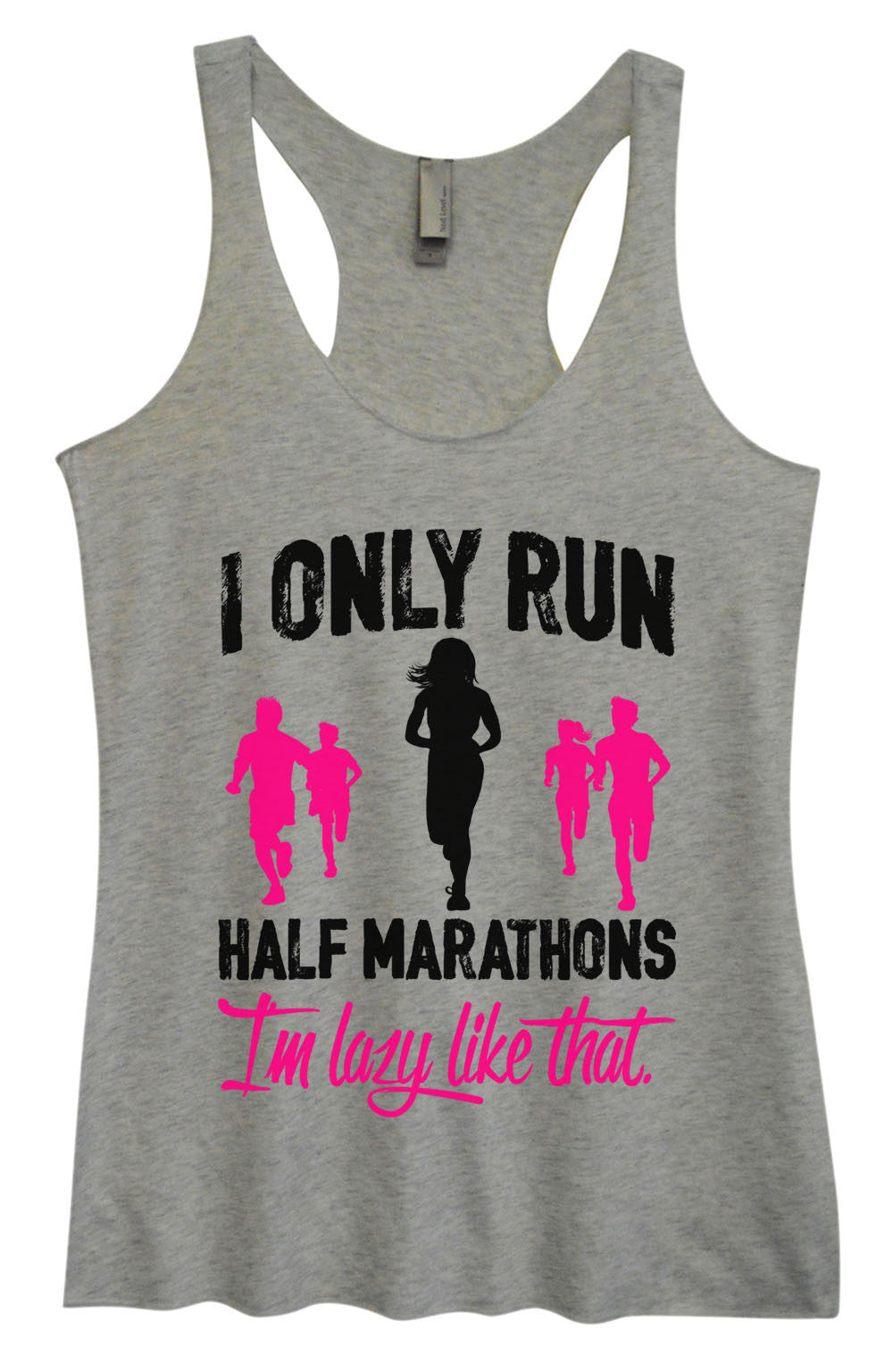 Womens Fashion Triblend Tank Top - I Only Run Half Marathons I'm Lazy Like That. - Tri-1489 - Funny Shirts Tank Tops Burnouts and Triblends  - 2