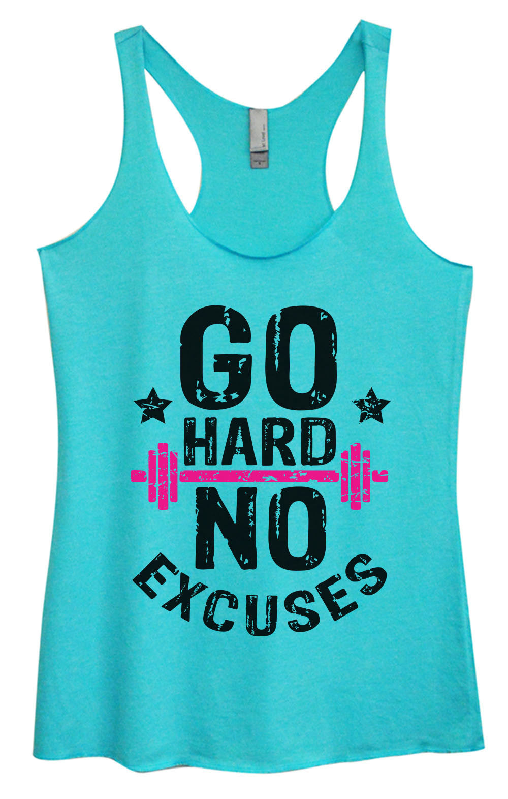 Womens Fashion Triblend Tank Top - Go Hard No Excuses - Tri-1565 - Funny Shirts Tank Tops Burnouts and Triblends  - 3