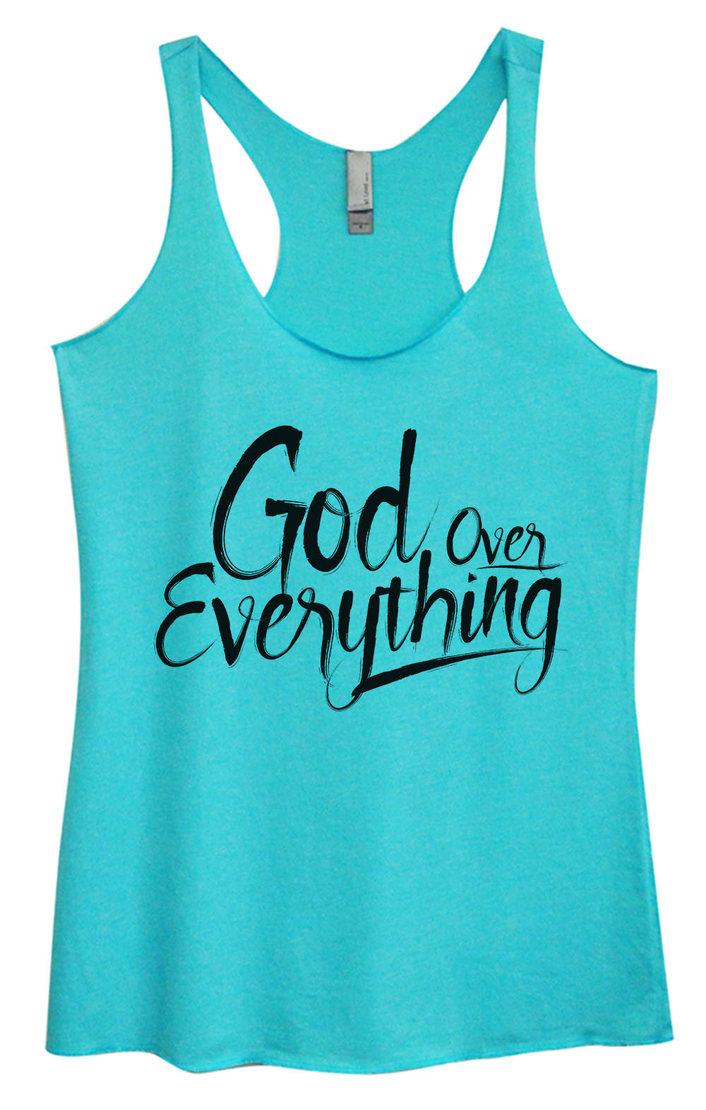 Womens Fashion Triblend Tank Top - God Everything Over - Tri-1588 - Funny Shirts Tank Tops Burnouts and Triblends  - 1