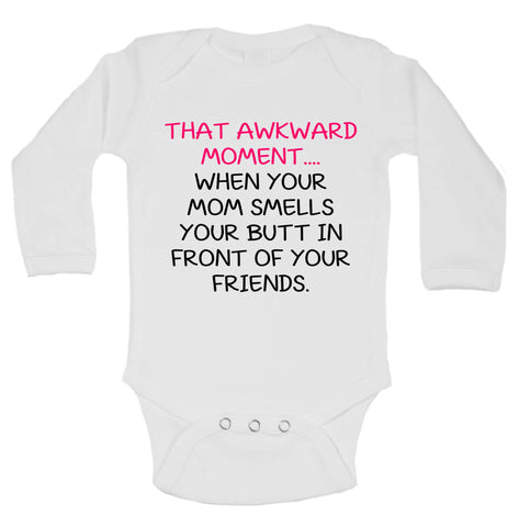 That Awkward Moment ... When Your Mom Smells Your Butt In Front Of Your Friends Funny Kids Onesie - 172 - Funny Shirts Tank Tops Burnouts and Triblends  - 1