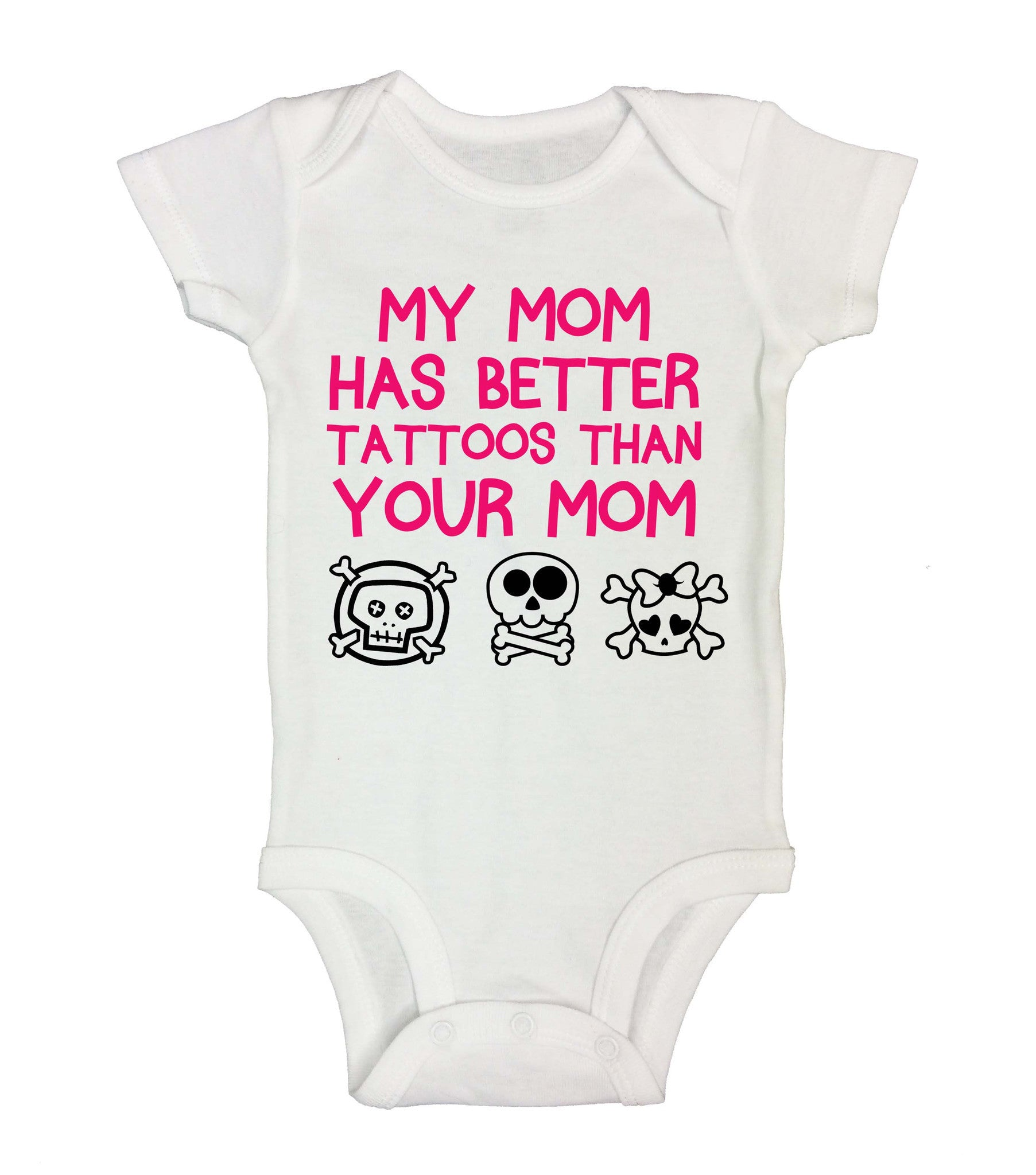 My Mom Has Better Tattoos Than Your Mom Funny Kids Onesie - 174 - Funny Shirts Tank Tops Burnouts and Triblends  - 2