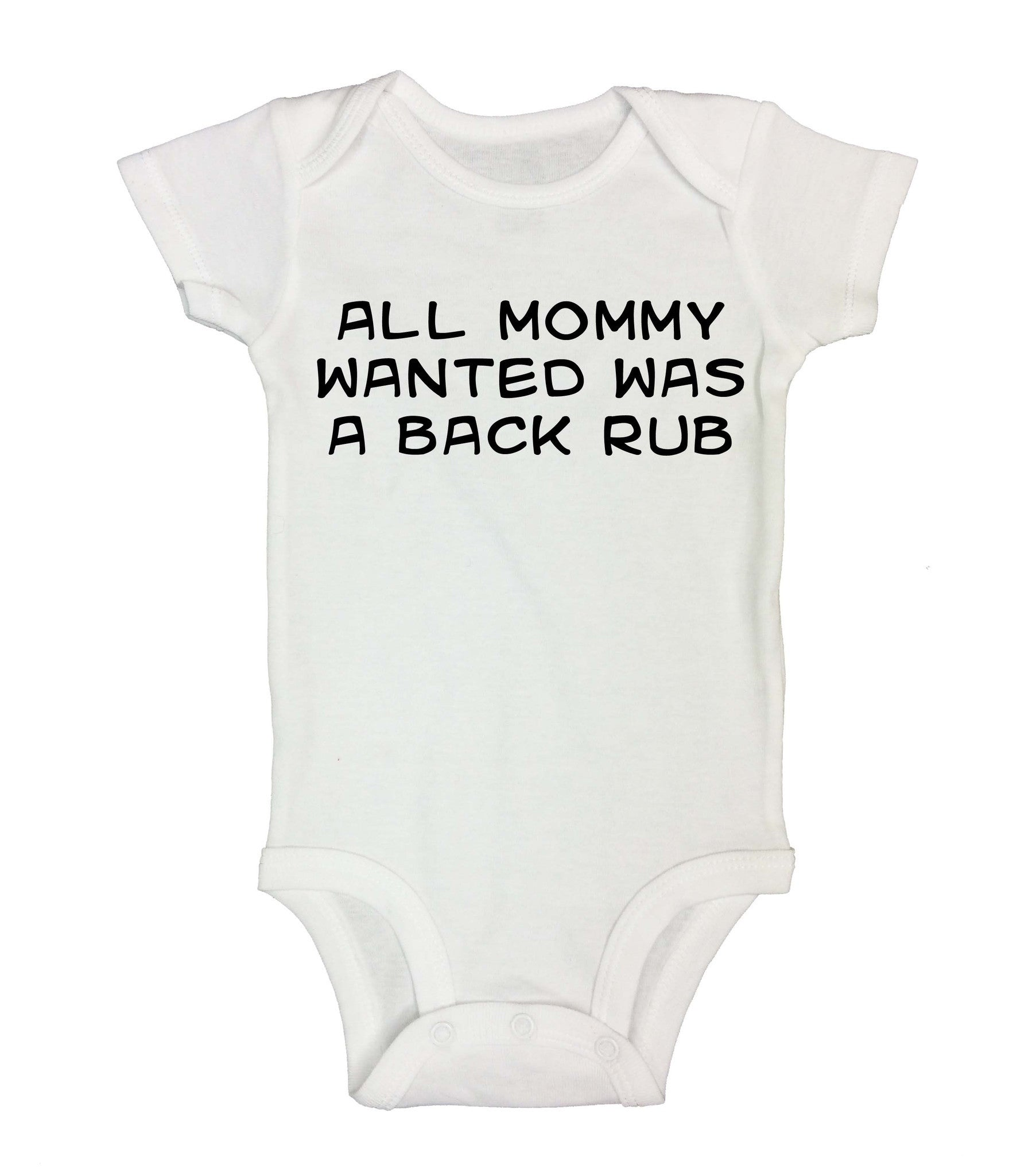 All Mommy Wanted Was A Back Rub Funny Kids Onesie - 176 - Funny Shirts Tank Tops Burnouts and Triblends  - 2