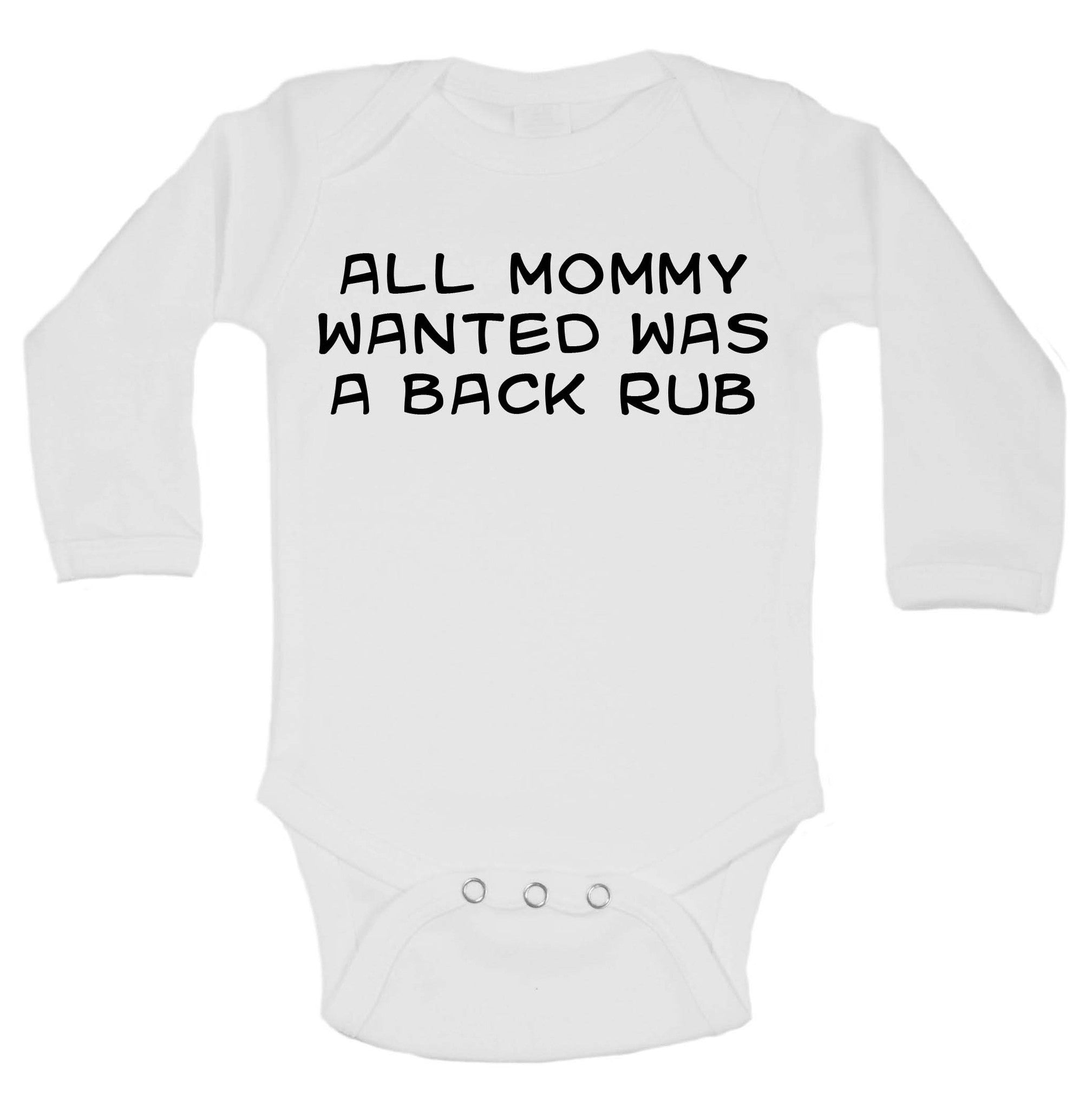 All Mommy Wanted Was A Back Rub Funny Kids Onesie - 176 - Funny Shirts Tank Tops Burnouts and Triblends  - 1