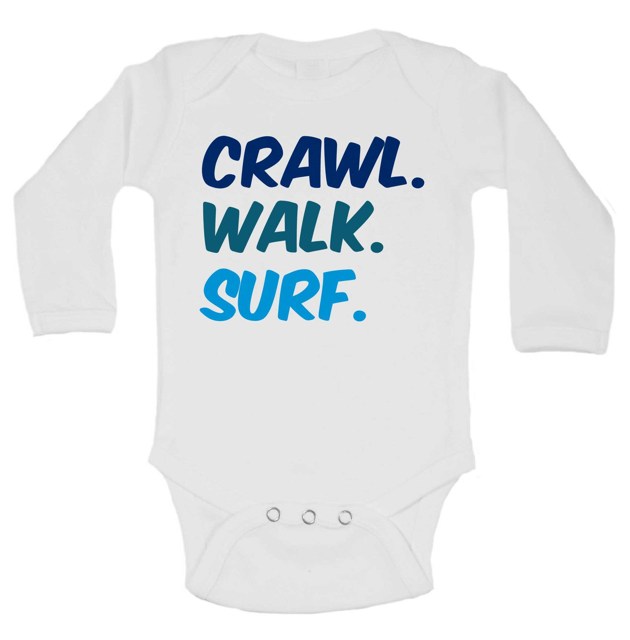 Crawl. Walk. Surf. Funny Kids Onesie - 188 - Funny Shirts Tank Tops Burnouts and Triblends  - 1
