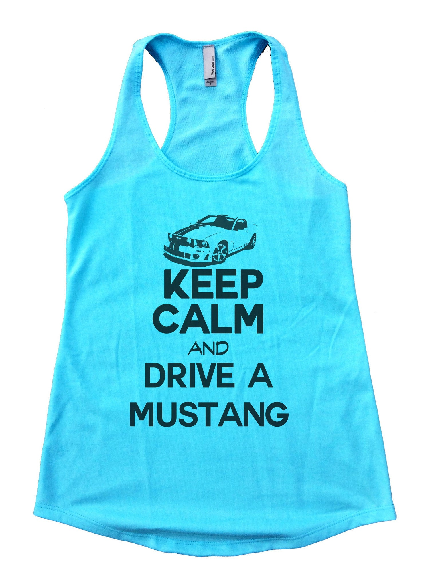 Keep Calm And Drive A Mustang Womens Workout Tank Top 2119 - Funny Shirts Tank Tops Burnouts and Triblends  - 2