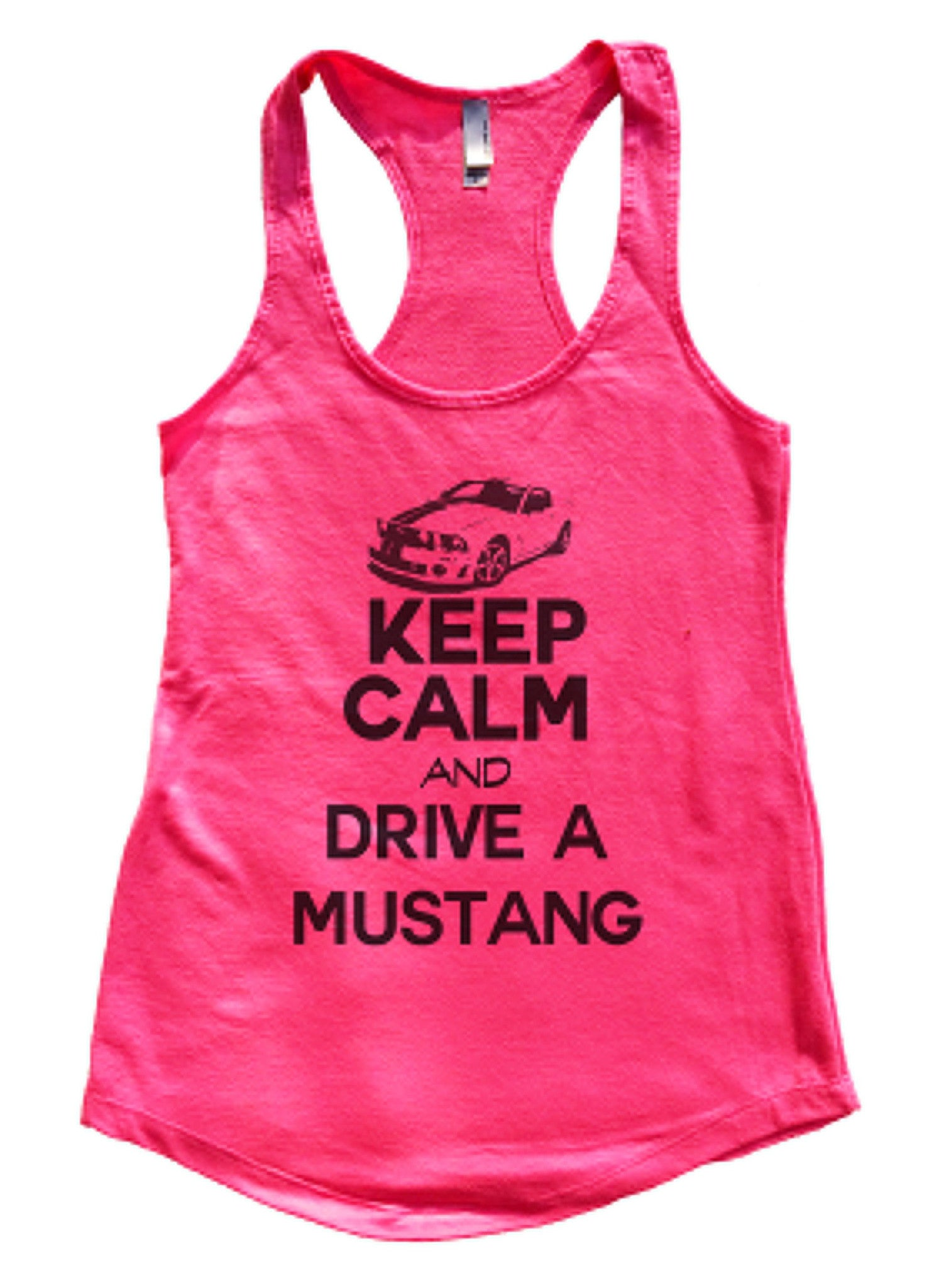 Keep Calm And Drive A Mustang Womens Workout Tank Top 2119 - Funny Shirts Tank Tops Burnouts and Triblends  - 4