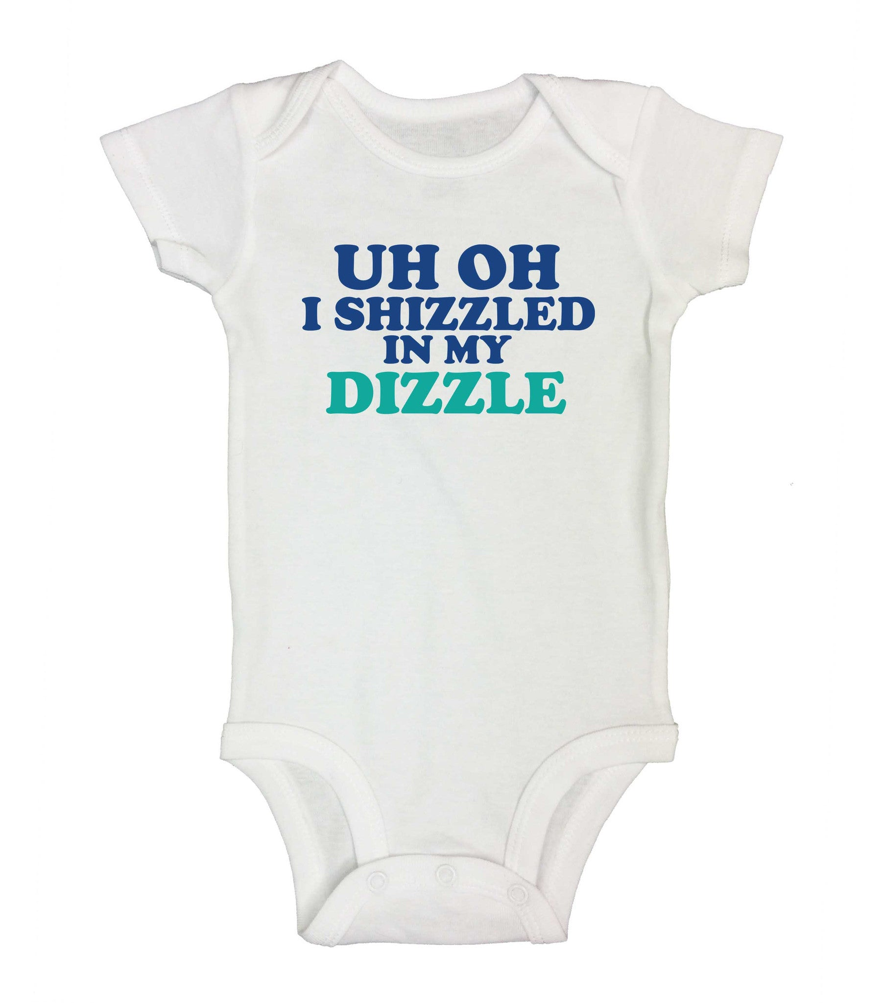 Uh Oh I Shizzled In My Dizzle Funny Kids Onesie - 219 - Funny Shirts Tank Tops Burnouts and Triblends  - 2