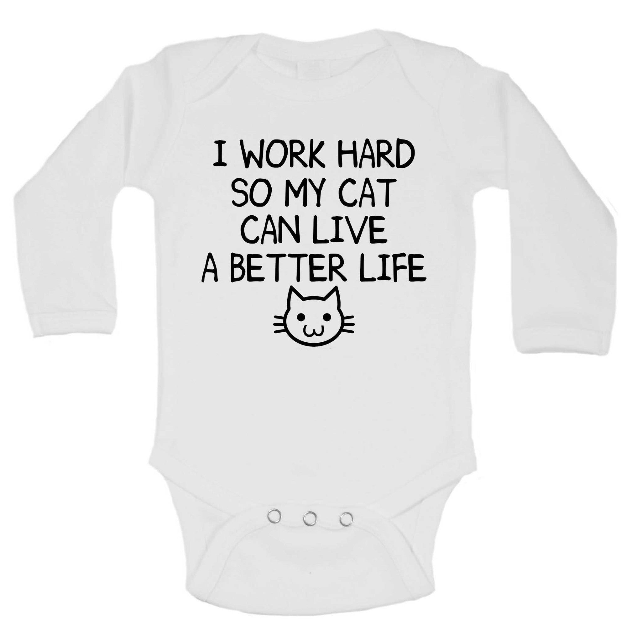 I Work Hard So My Cat Can Live A Better Life Funny Kids Onesie - 237 - Funny Shirts Tank Tops Burnouts and Triblends  - 1