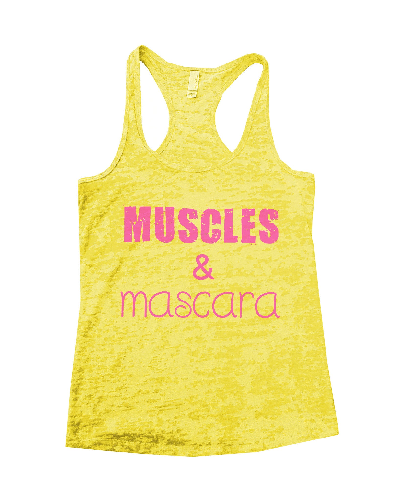 Muscles & Mascara Burnout Tank Top By BurnoutTankTops.com - 522 - Funny Shirts Tank Tops Burnouts and Triblends  - 5