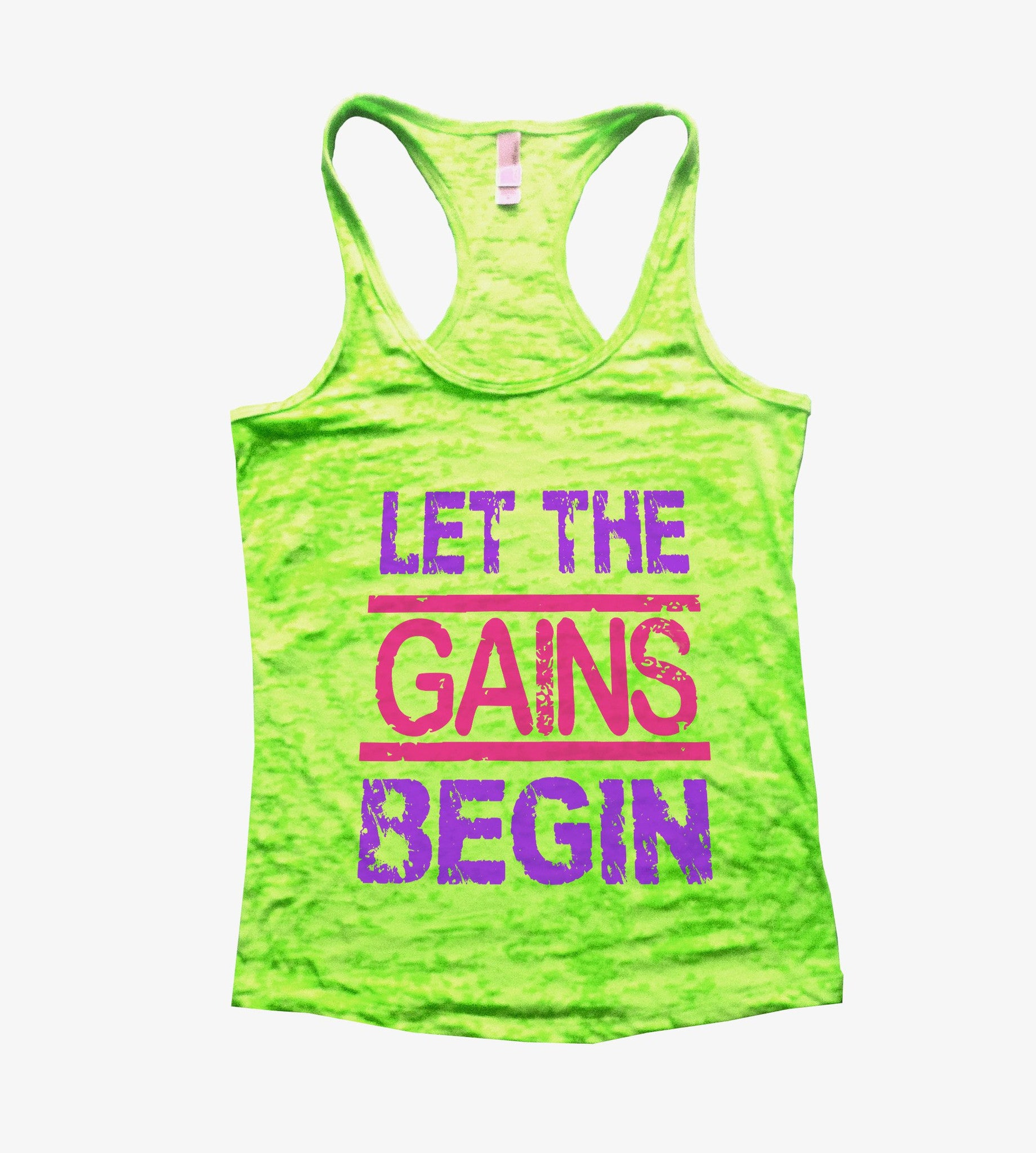 Let The Gains Begin Burnout Tank Top By BurnoutTankTops.com - 540 - Funny Shirts Tank Tops Burnouts and Triblends  - 1