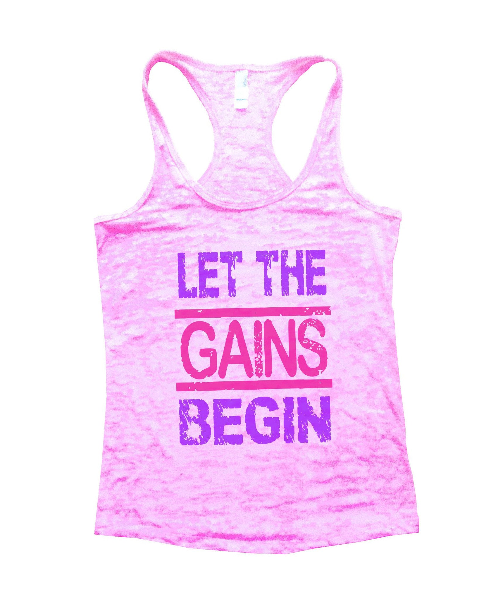 Let The Gains Begin Burnout Tank Top By BurnoutTankTops.com - 540 - Funny Shirts Tank Tops Burnouts and Triblends  - 2