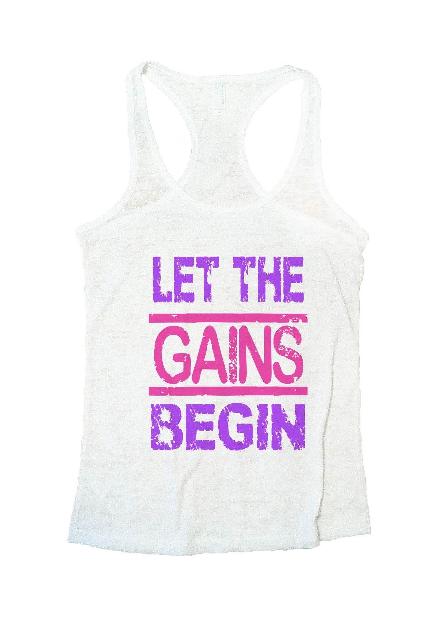 Let The Gains Begin Burnout Tank Top By BurnoutTankTops.com - 540 - Funny Shirts Tank Tops Burnouts and Triblends  - 5