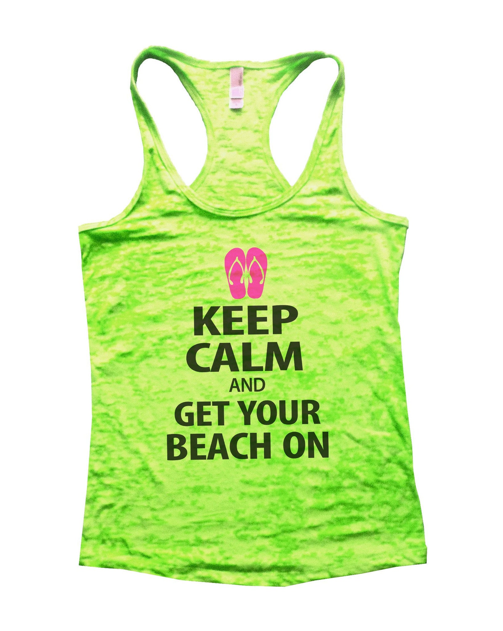 Keep Calm And Get Your Beach On Burnout Tank Top By BurnoutTankTops.com - 550 - Funny Shirts Tank Tops Burnouts and Triblends  - 2