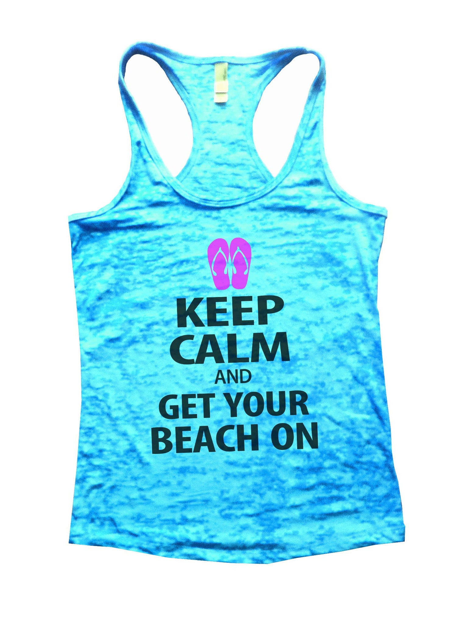 Keep Calm And Get Your Beach On Burnout Tank Top By BurnoutTankTops.com - 550 - Funny Shirts Tank Tops Burnouts and Triblends  - 4