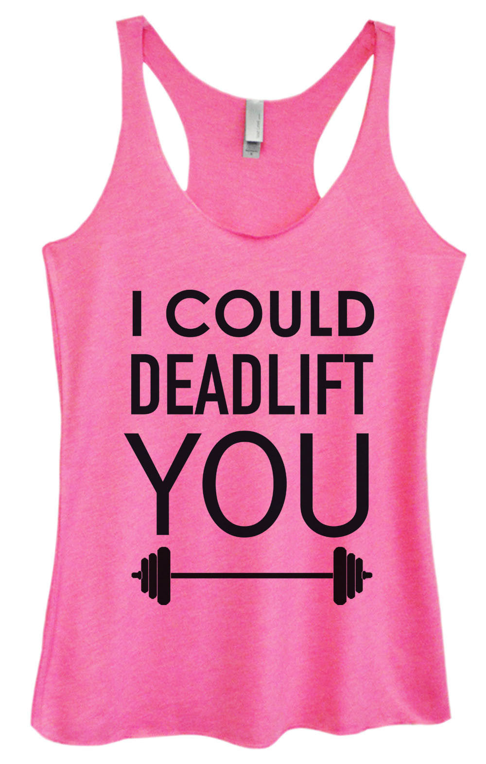 Womens Fashion Triblend Tank Top - I Could Deadlift You - Tri-552 - Funny Shirts Tank Tops Burnouts and Triblends  - 1