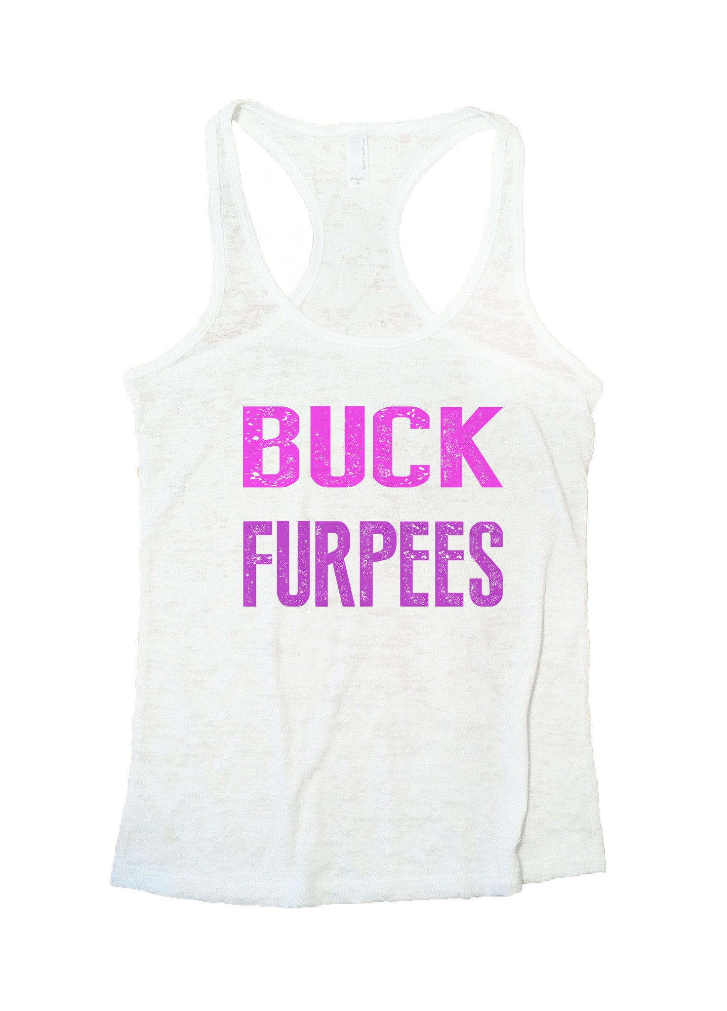 Buck Furpees Burnout Tank Top By BurnoutTankTops.com - 562 - Funny Shirts Tank Tops Burnouts and Triblends  - 5