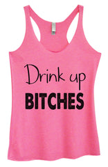 Womens Fashion Triblend Tank Top - Drink Up Bitches - Tri-576 - Funny Shirts Tank Tops Burnouts and Triblends  - 4