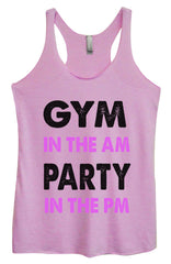 Womens Fashion Triblend Tank Top - Gym In The Am Party In The PM - Tri-586 - Funny Shirts Tank Tops Burnouts and Triblends  - 4