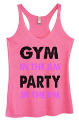 Womens Fashion Triblend Tank Top - Gym In The Am Party In The PM - Tri-586 - Funny Shirts Tank Tops Burnouts and Triblends  - 3