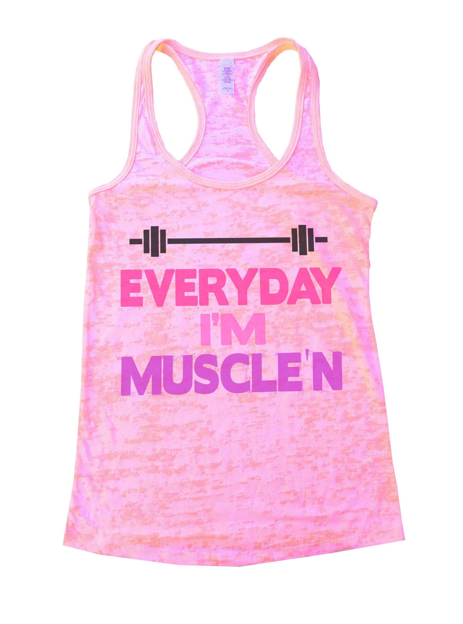 Everyday I'm Muscle'n Burnout Tank Top By BurnoutTankTops.com - 636 - Funny Shirts Tank Tops Burnouts and Triblends  - 2