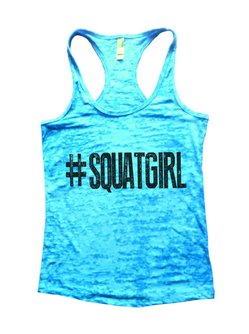 SquatGirl Burnout Tank Top By BurnoutTankTops.com - 637 - Funny Shirts Tank Tops Burnouts and Triblends  - 1