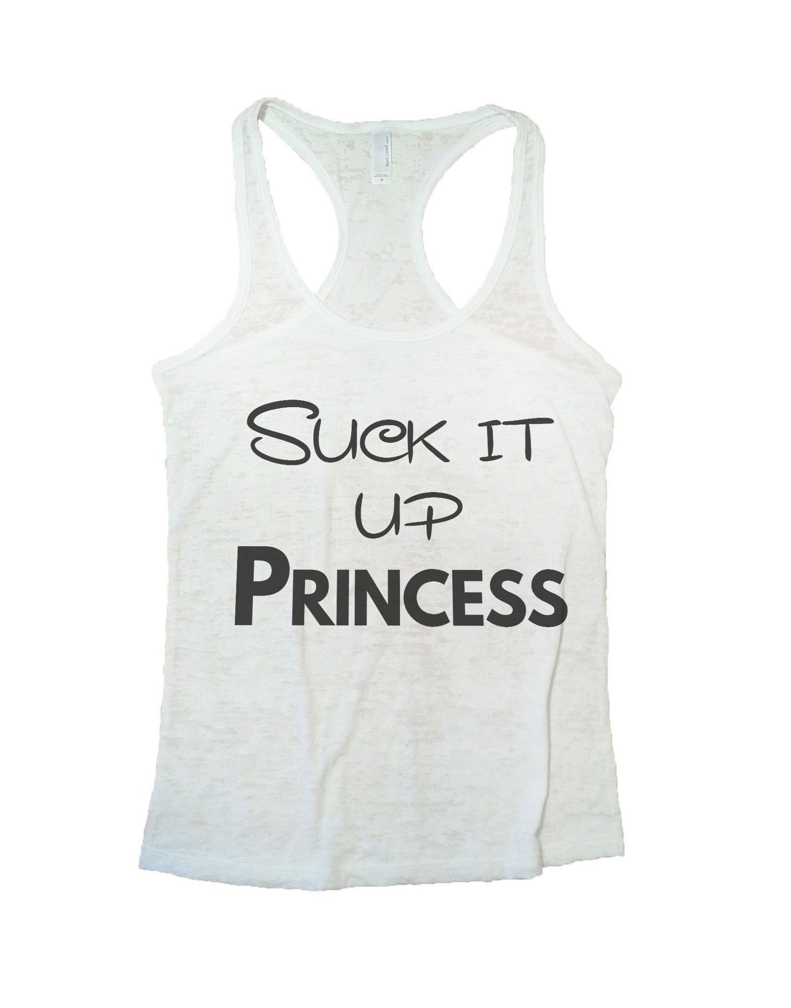 Suck It Up Princess Burnout Tank Top By BurnoutTankTops.com - 639 - Funny Shirts Tank Tops Burnouts and Triblends  - 5