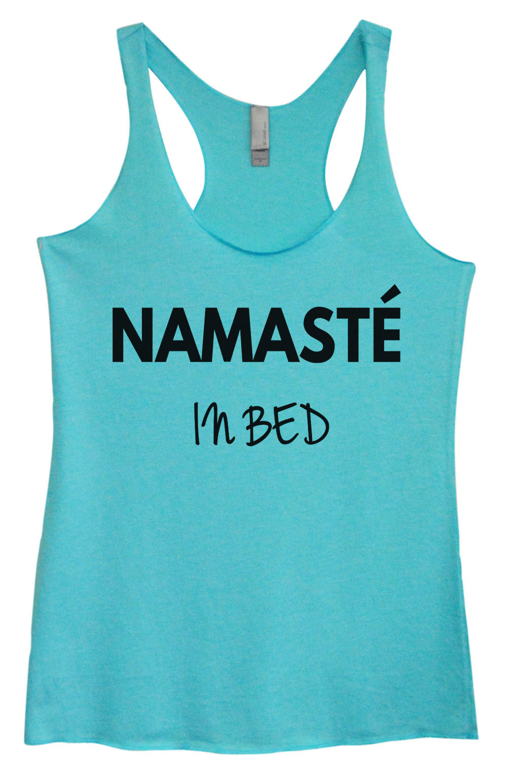 Womens Fashion Triblend Tank Top - Namaste In Bed - Tri-647 - Funny Shirts Tank Tops Burnouts and Triblends  - 1