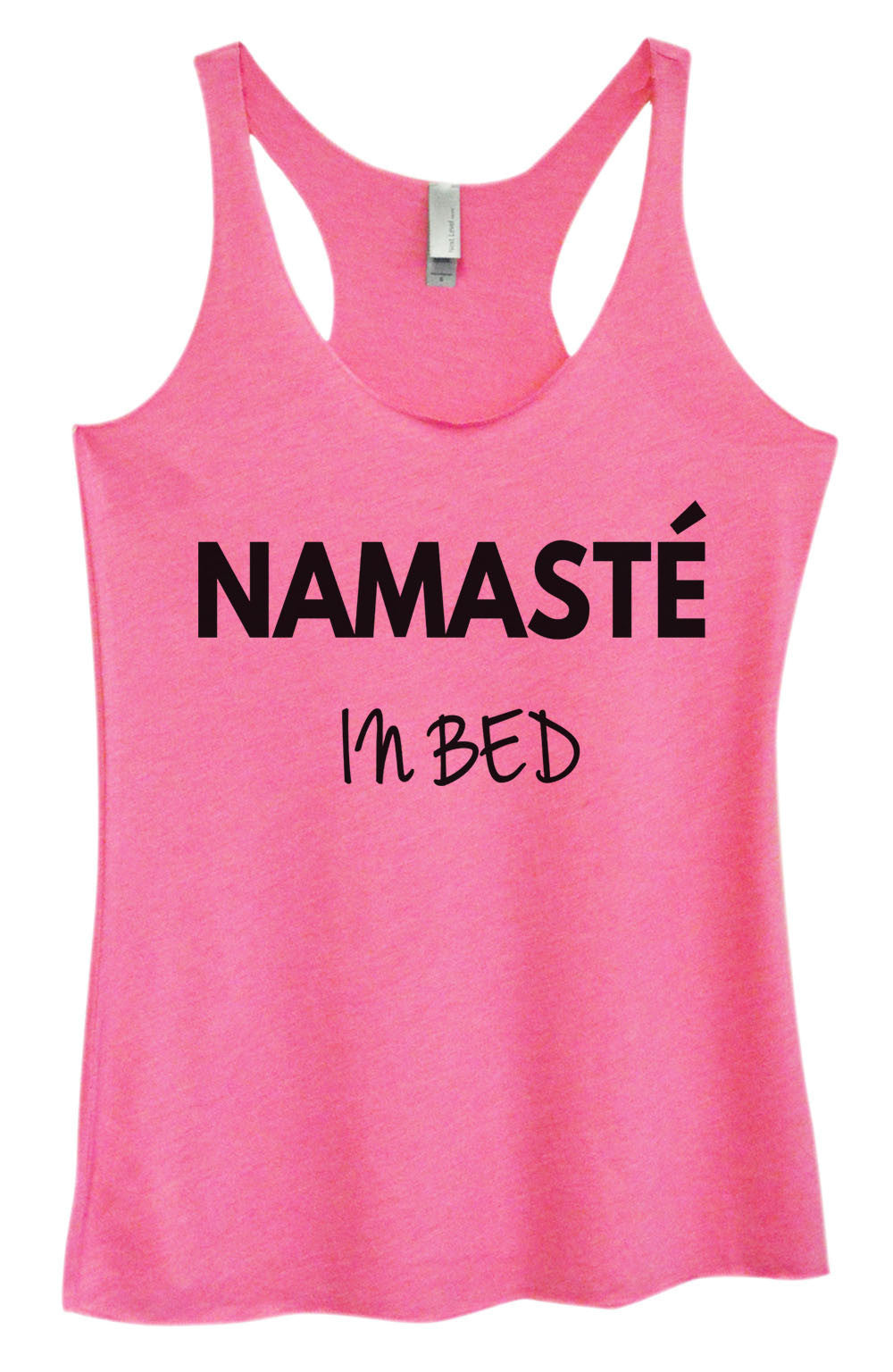 Womens Fashion Triblend Tank Top - Namaste In Bed - Tri-647 - Funny Shirts Tank Tops Burnouts and Triblends  - 3
