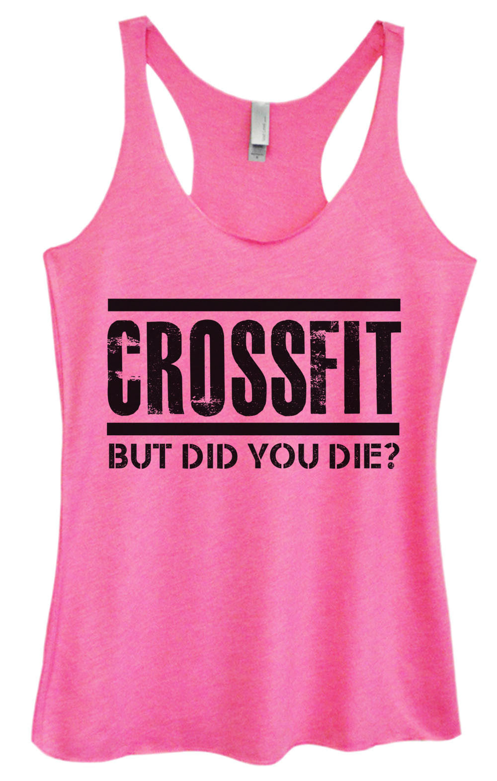Womens Fashion Triblend Tank Top - Crossfit But Did You Die? - Tri-648 - Funny Shirts Tank Tops Burnouts and Triblends  - 4