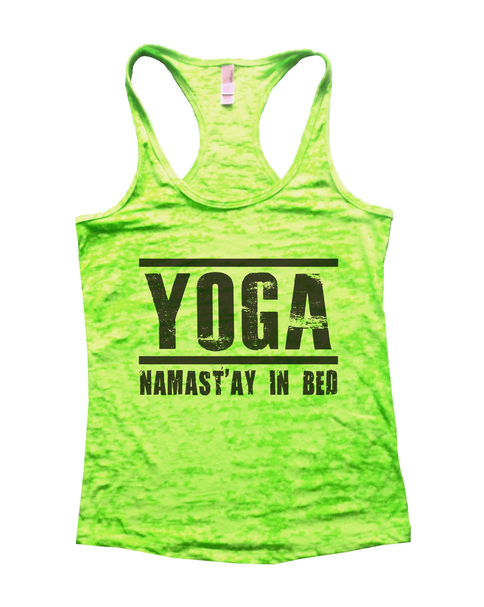 Yoga Namast'ay In Bed Burnout Tank Top By BurnoutTankTops.com - 649 - Funny Shirts Tank Tops Burnouts and Triblends  - 3