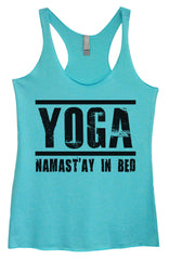Womens Fashion Triblend Tank Top - Yoga Namastay In Bed - Tri-649 - Funny Shirts Tank Tops Burnouts and Triblends  - 3
