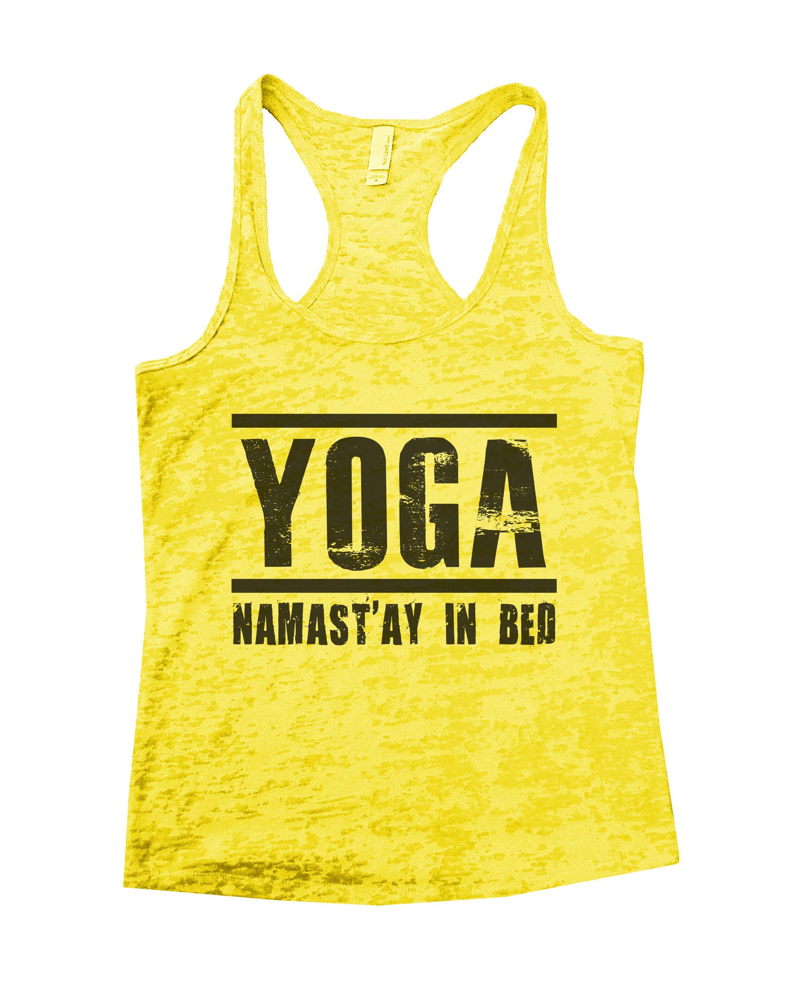 Yoga Namast'ay In Bed Burnout Tank Top By BurnoutTankTops.com - 649 - Funny Shirts Tank Tops Burnouts and Triblends  - 6