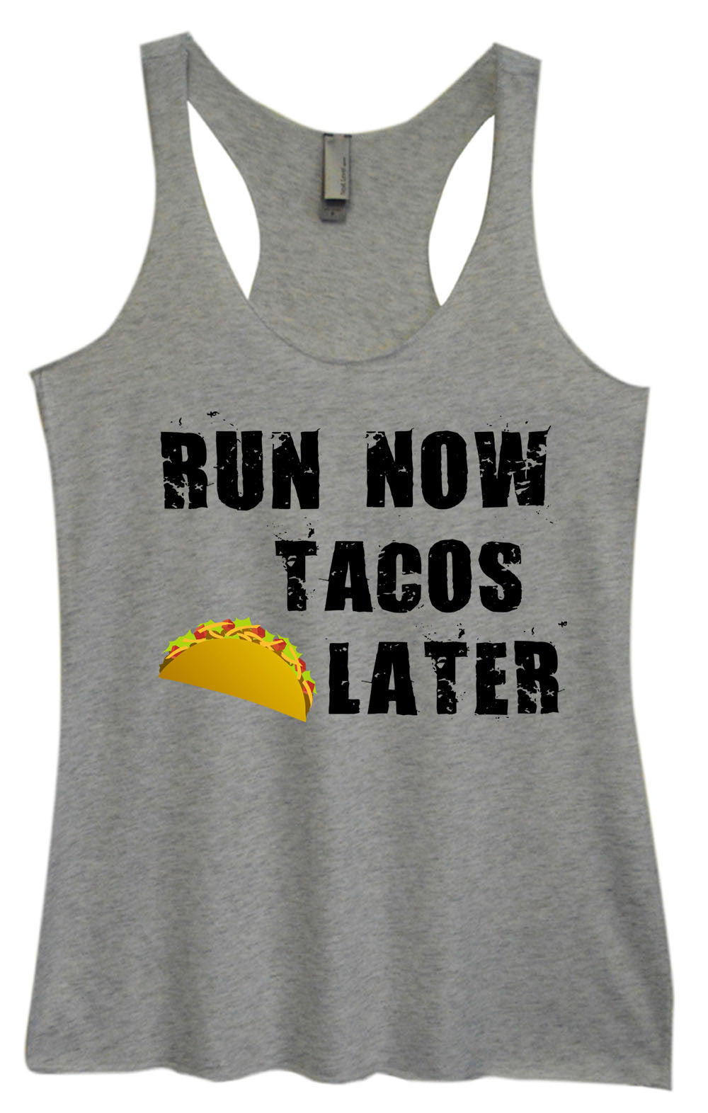 Womens Fashion Triblend Tank Top - Run Now Tacos Later - Tri-650 - Funny Shirts Tank Tops Burnouts and Triblends  - 2
