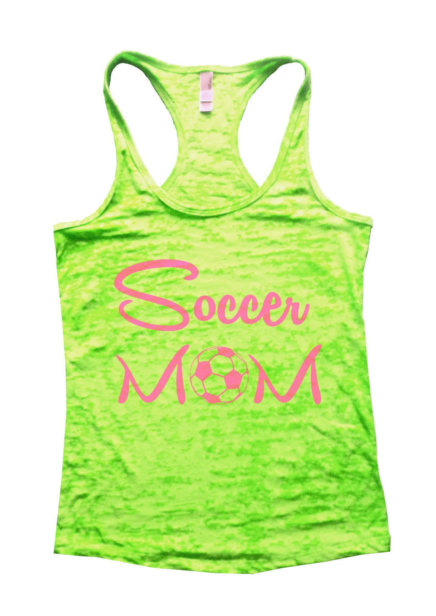Soccer Mom Burnout Tank Top By BurnoutTankTops.com - 658 - Funny Shirts Tank Tops Burnouts and Triblends  - 1