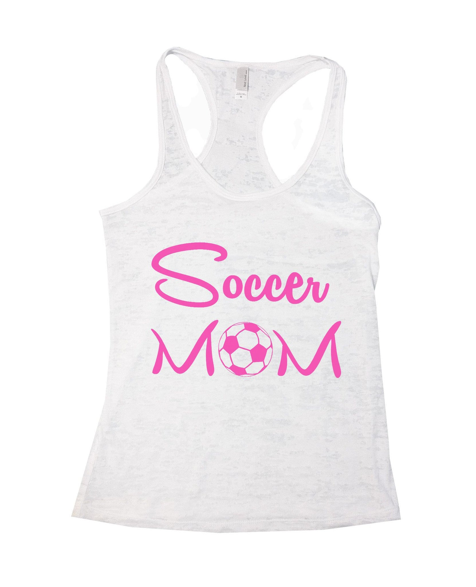 Soccer Mom Burnout Tank Top By BurnoutTankTops.com - 658 - Funny Shirts Tank Tops Burnouts and Triblends  - 6