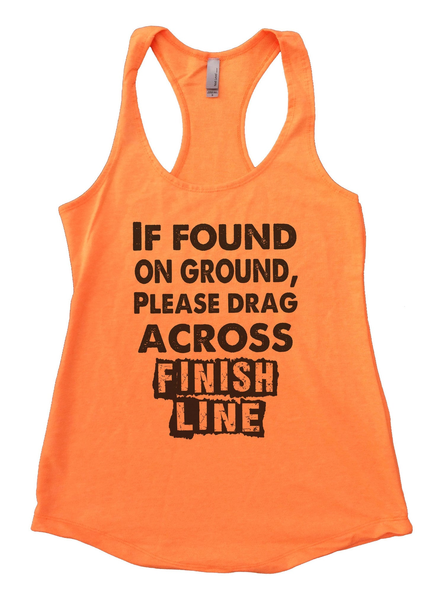 If Found On Ground, Please Drag Across Finish Line Womens Workout Tank Top F667 - Funny Shirts Tank Tops Burnouts and Triblends  - 5