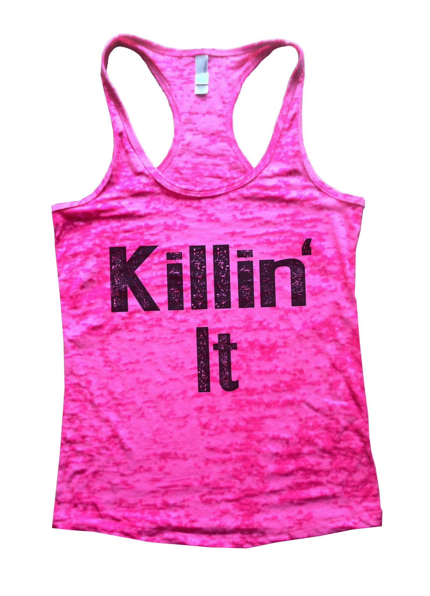 Killin It Burnout Tank Top By BurnoutTankTops.com - 675 - Funny Shirts Tank Tops Burnouts and Triblends  - 3