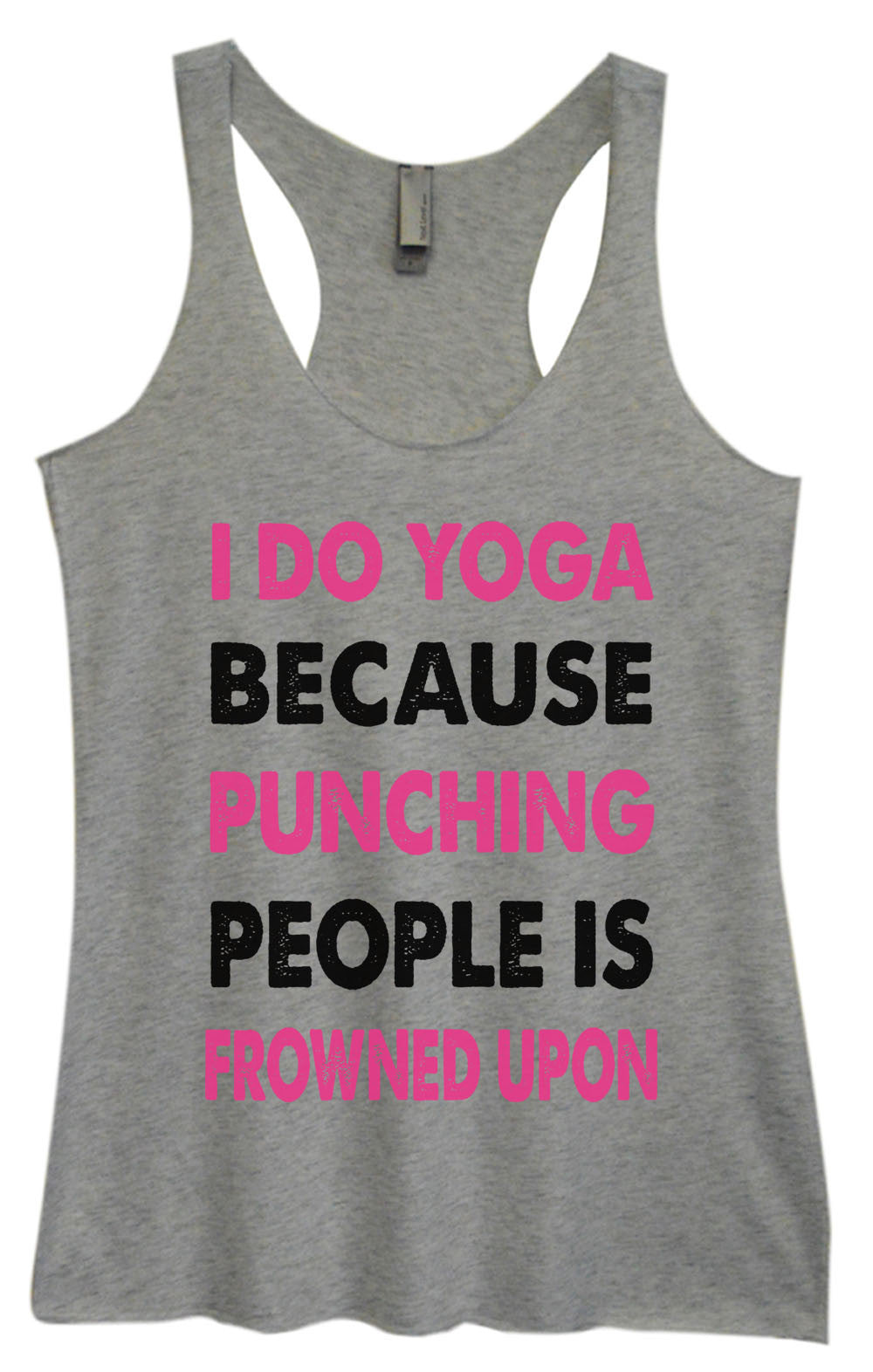 Womens Fashion Triblend Tank Top - I Do Yoga Because Punching People Is Frowned Upon - Tri-685 - Funny Shirts Tank Tops Burnouts and Triblends  - 2