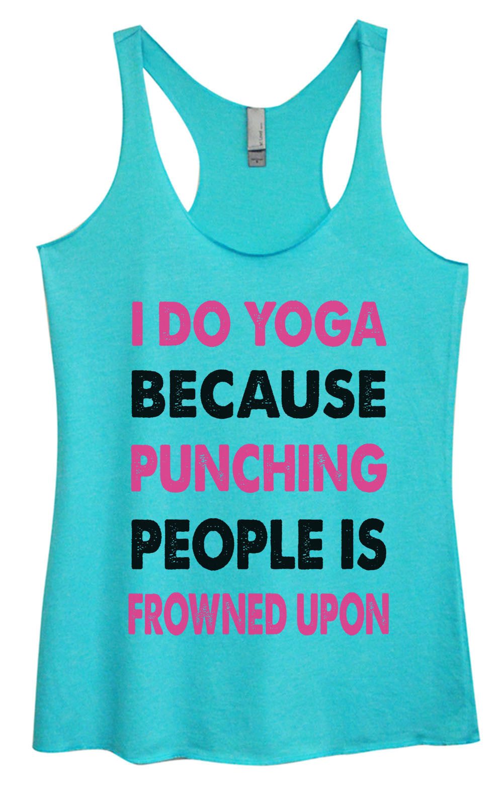 Womens Fashion Triblend Tank Top - I Do Yoga Because Punching People Is Frowned Upon - Tri-685 - Funny Shirts Tank Tops Burnouts and Triblends  - 4