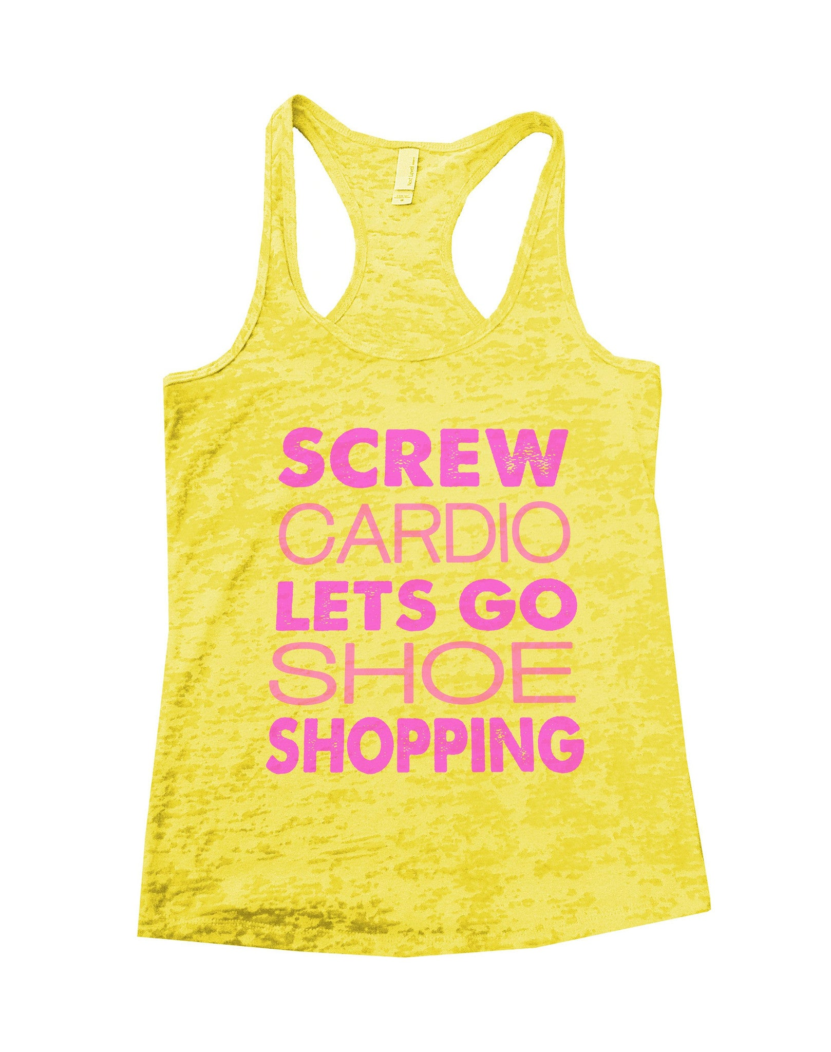 Screw Cardio Lets Go Shoe Shopping Burnout Tank Top By BurnoutTankTops.com - 687 - Funny Shirts Tank Tops Burnouts and Triblends  - 3