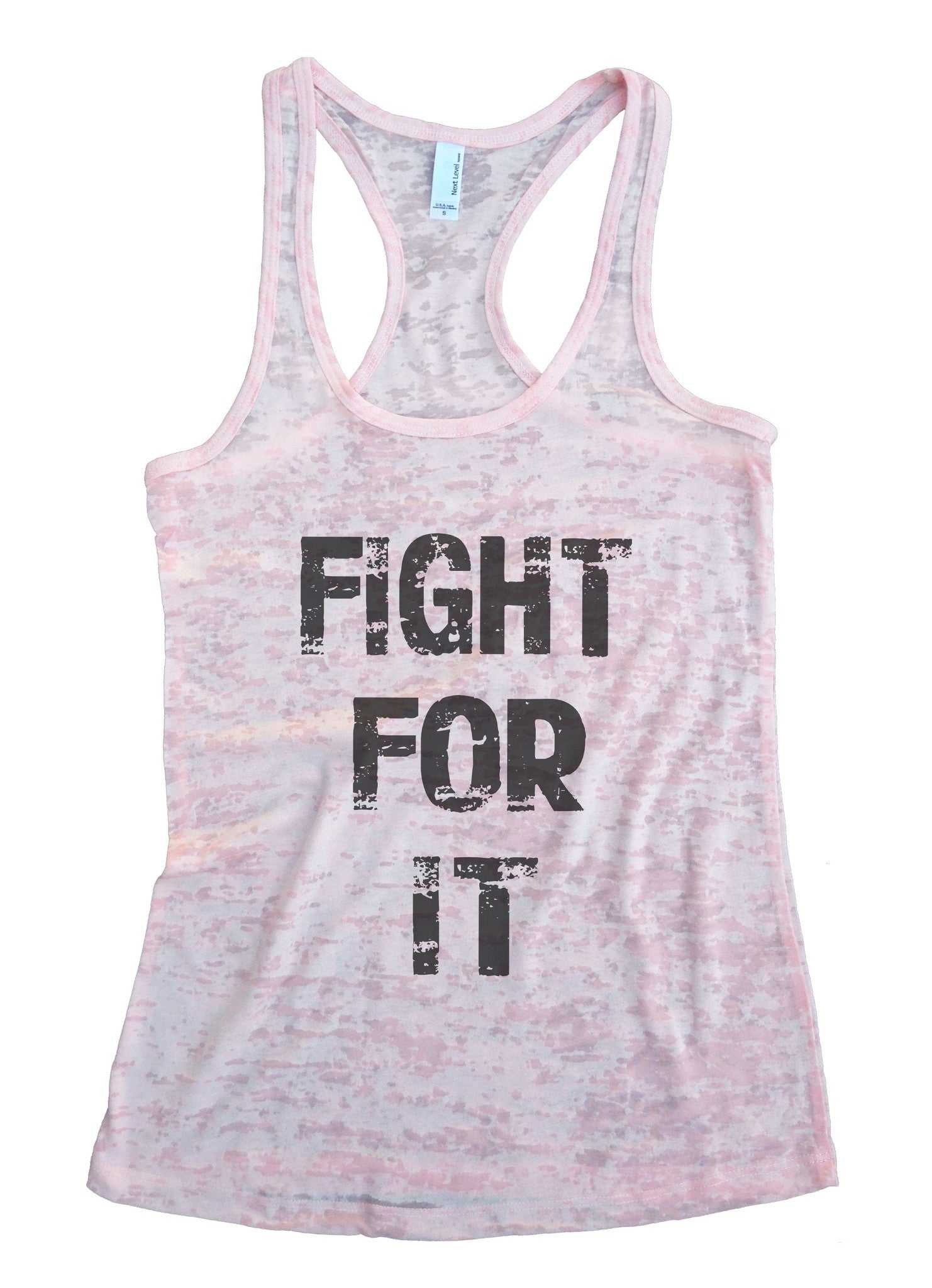Fight For It Burnout Tank Top By BurnoutTankTops.com - 689 - Funny Shirts Tank Tops Burnouts and Triblends  - 2