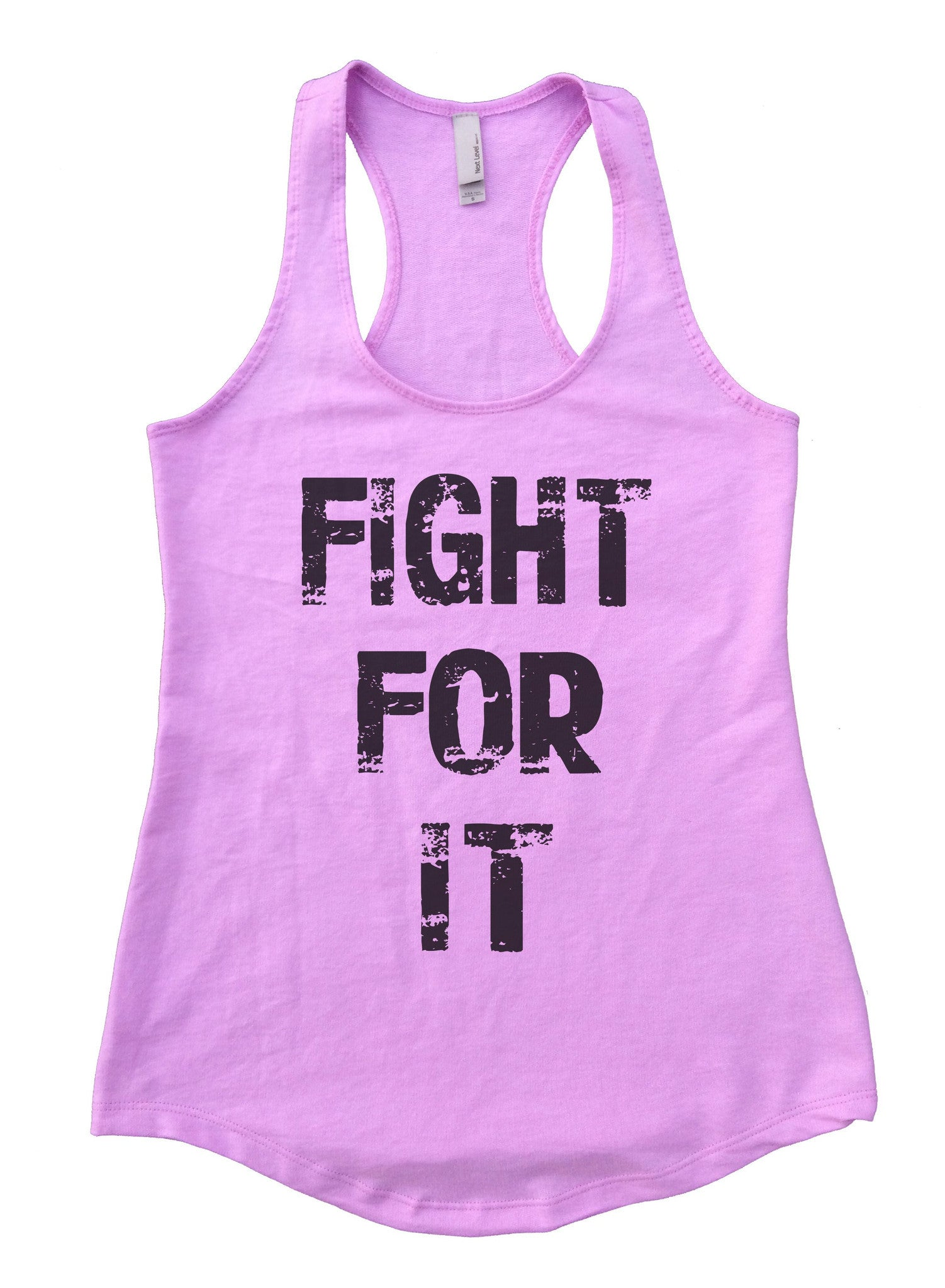 Fight For It Womens Workout Tank Top F689 - Funny Shirts Tank Tops Burnouts and Triblends  - 4