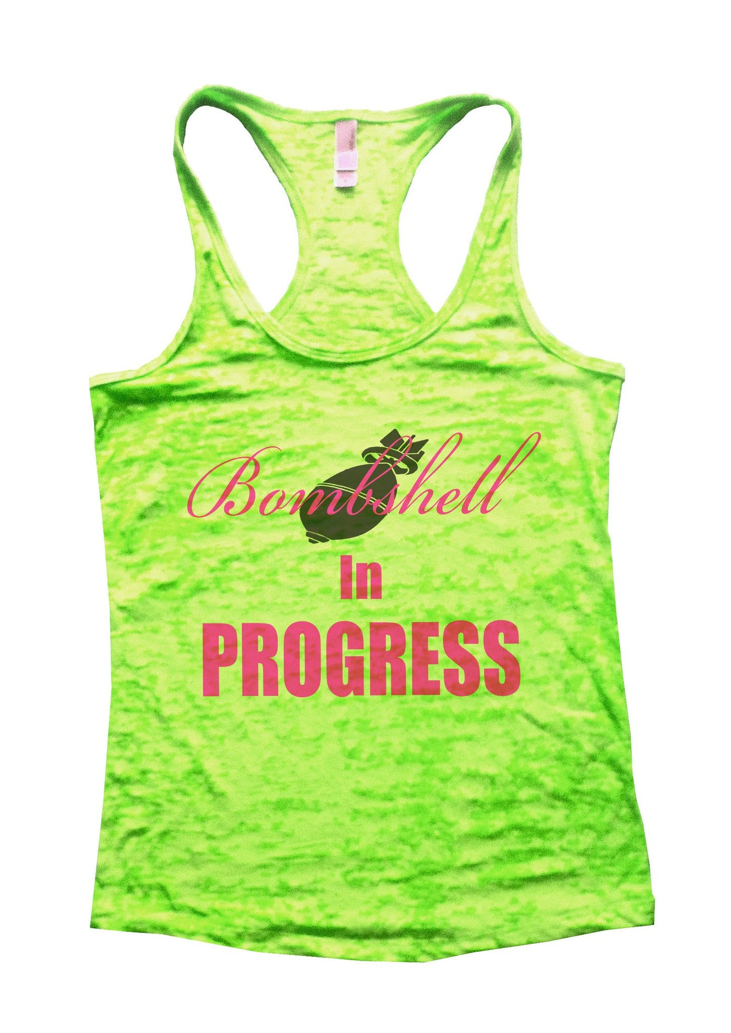 Bombshell In Progress Burnout Tank Top By BurnoutTankTops.com - 705 - Funny Shirts Tank Tops Burnouts and Triblends  - 3