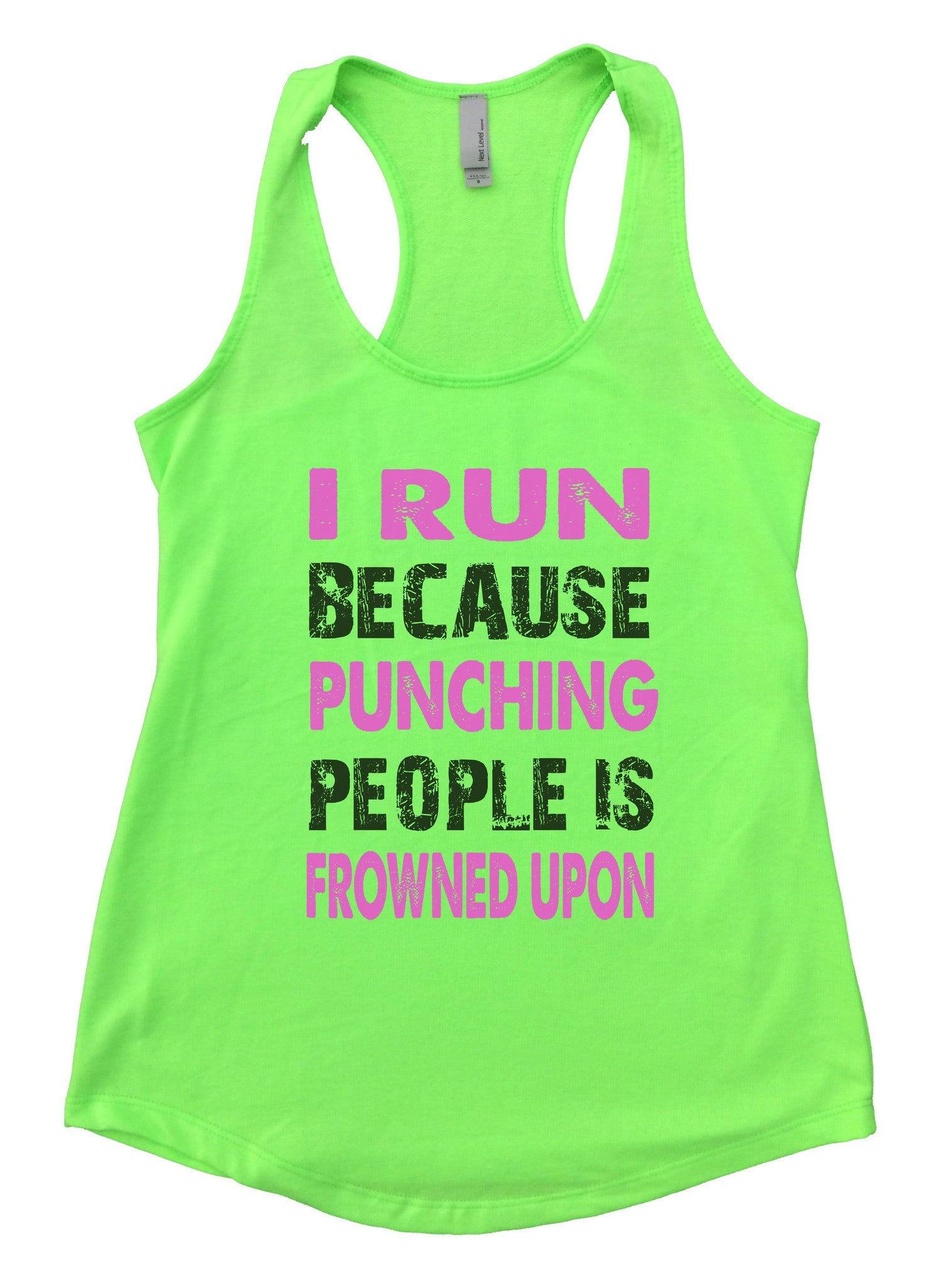 I Run Because Punching People Is Frowned Upon Womens Workout Tank Top F708 - Funny Shirts Tank Tops Burnouts and Triblends  - 2