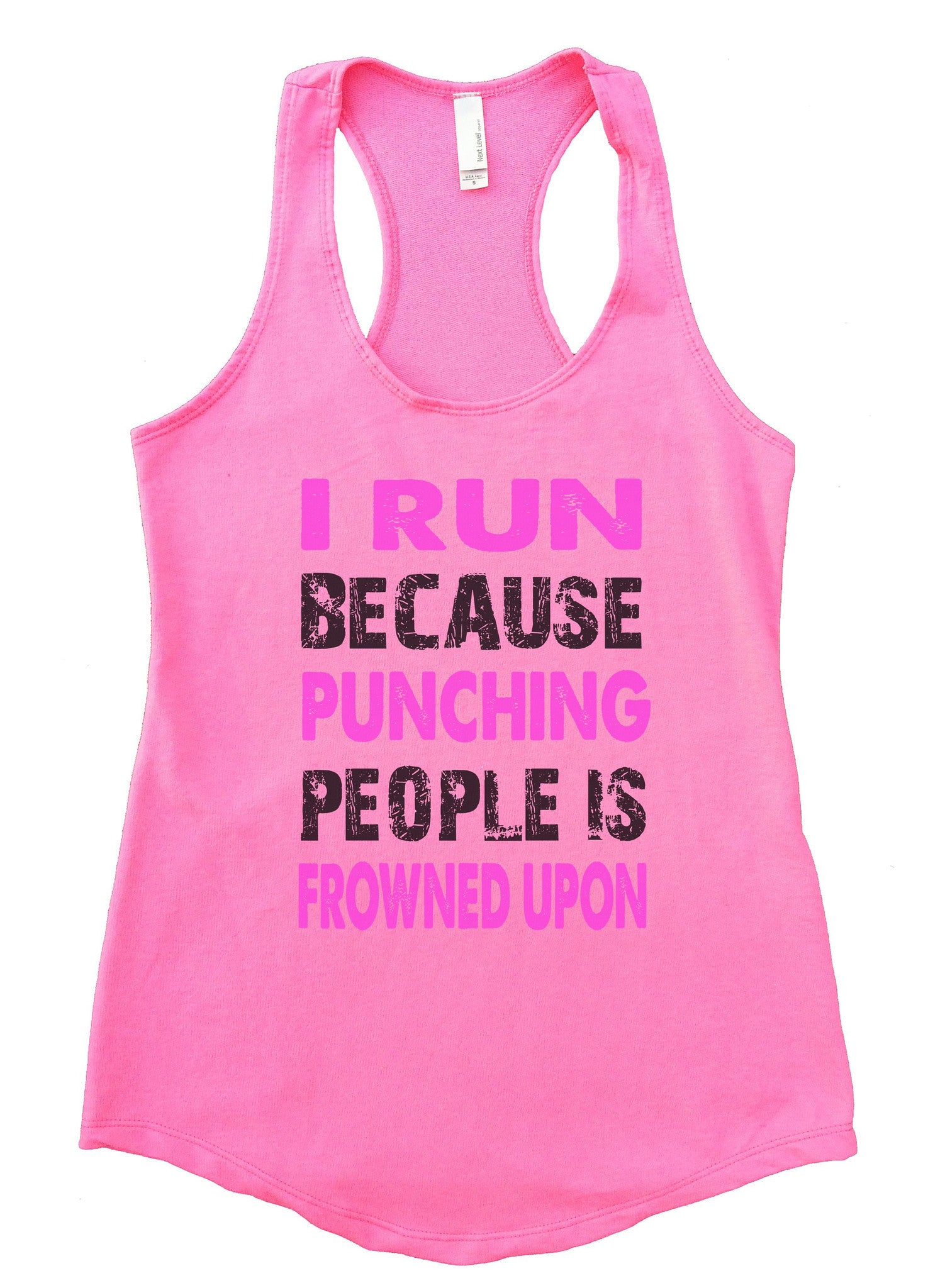 I Run Because Punching People Is Frowned Upon Womens Workout Tank Top F708 - Funny Shirts Tank Tops Burnouts and Triblends  - 3
