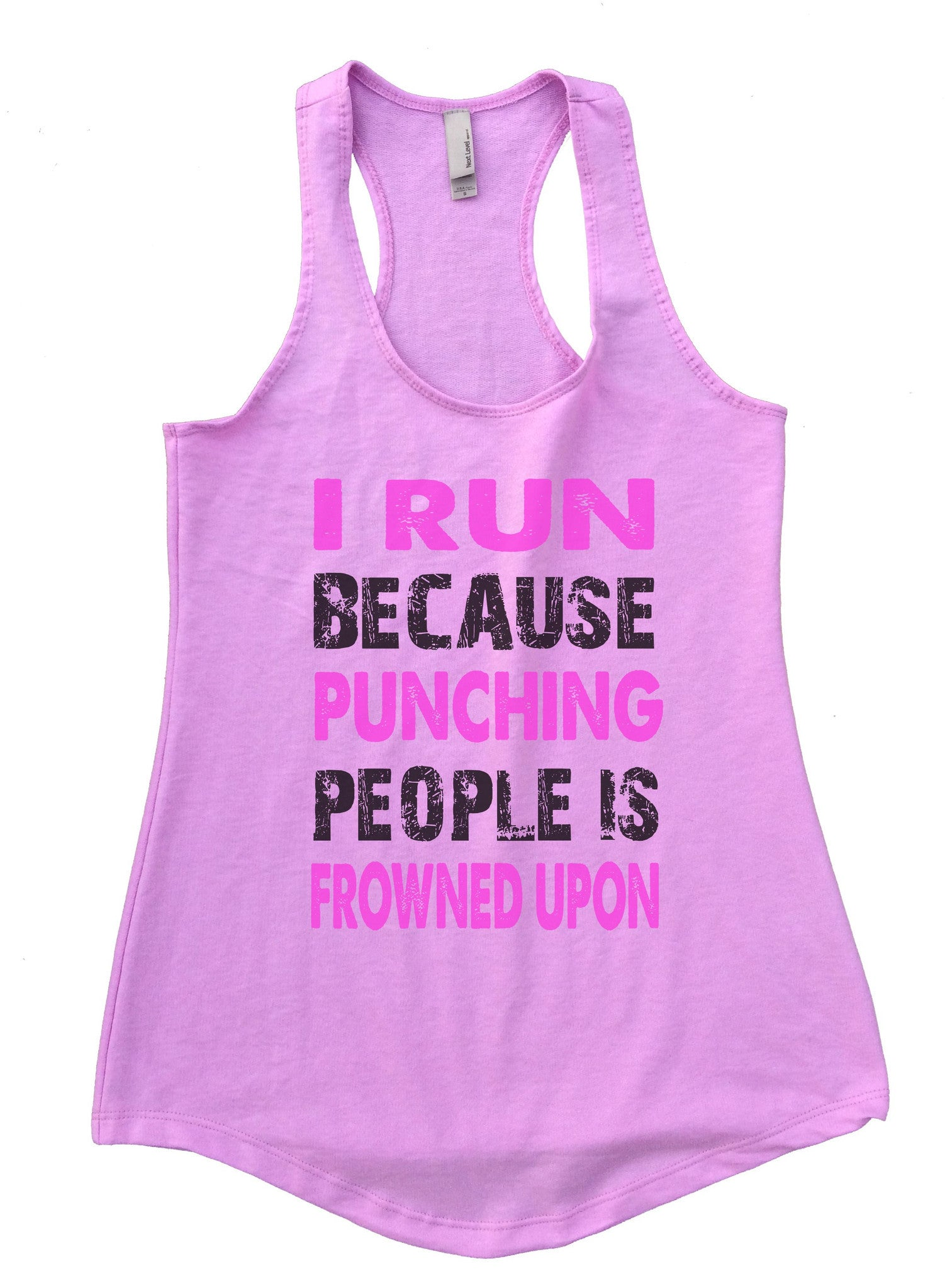 I Run Because Punching People Is Frowned Upon Womens Workout Tank Top F708 - Funny Shirts Tank Tops Burnouts and Triblends  - 4