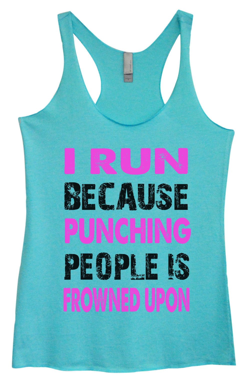 Womens Fashion Triblend Tank Top - I Run Because Punching People Is Frowned Upon - Tri-708 - Funny Shirts Tank Tops Burnouts and Triblends  - 1
