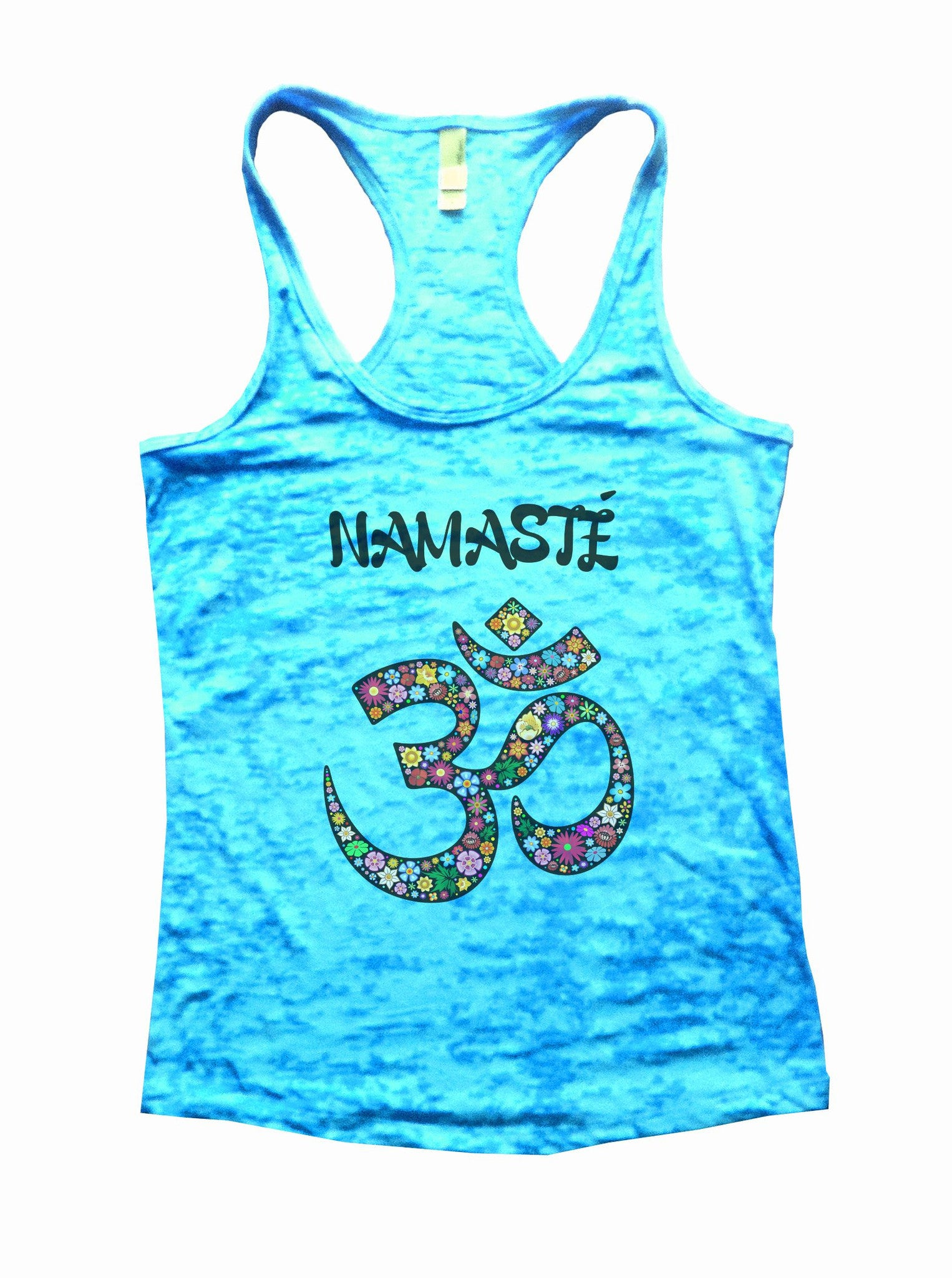 Namaste Burnout Tank Top By BurnoutTankTops.com - 713 - Funny Shirts Tank Tops Burnouts and Triblends  - 1