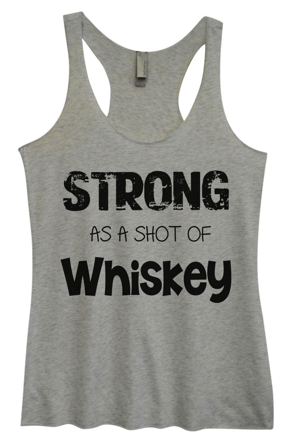 Womens Fashion Triblend Tank Top - Strong As A Shot Of Whiskey - Tri-717 - Funny Shirts Tank Tops Burnouts and Triblends  - 2