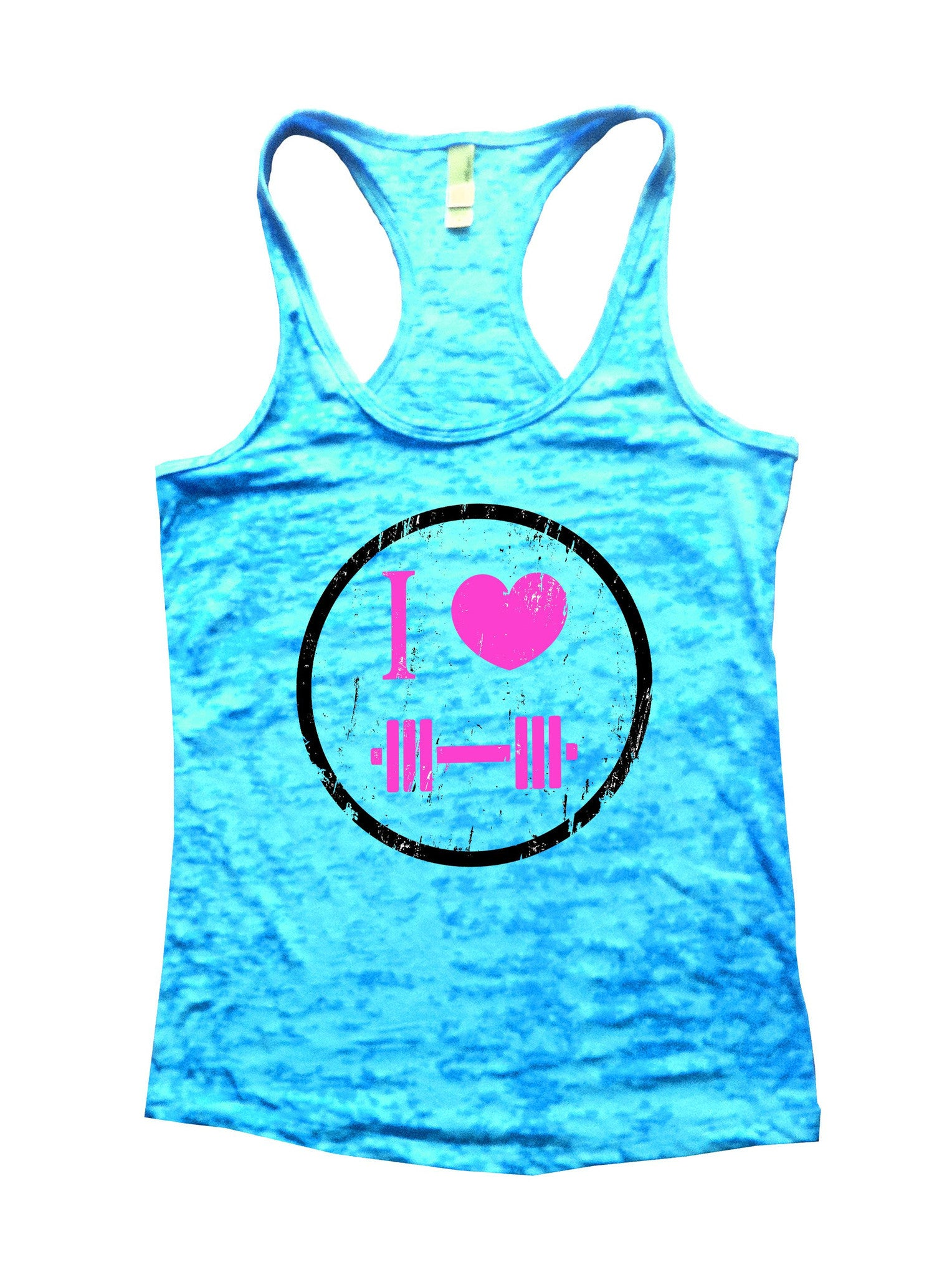 I Love Weightlifting Burnout Tank Top By BurnoutTankTops.com - 726 - Funny Shirts Tank Tops Burnouts and Triblends  - 1
